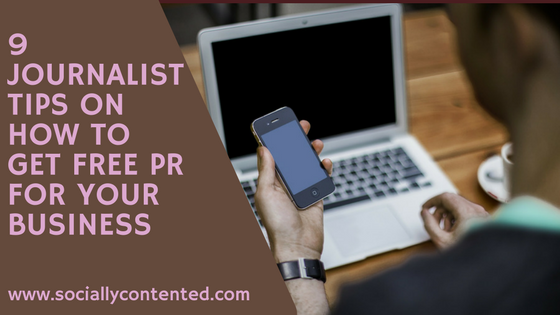 9 Journalist Tips on How to Get Free PR for Your Business from Soulful PR Live 2017