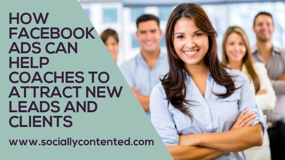 How Facebook Ads Can Help Coaches to Attract New Leads and Clients