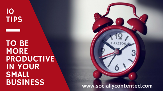 How to be more productive at social media for your small business