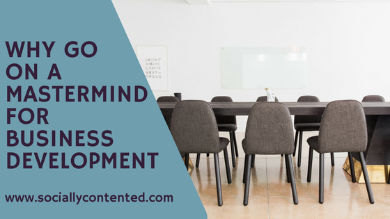 Why Go On a Mastermind for Business Development?